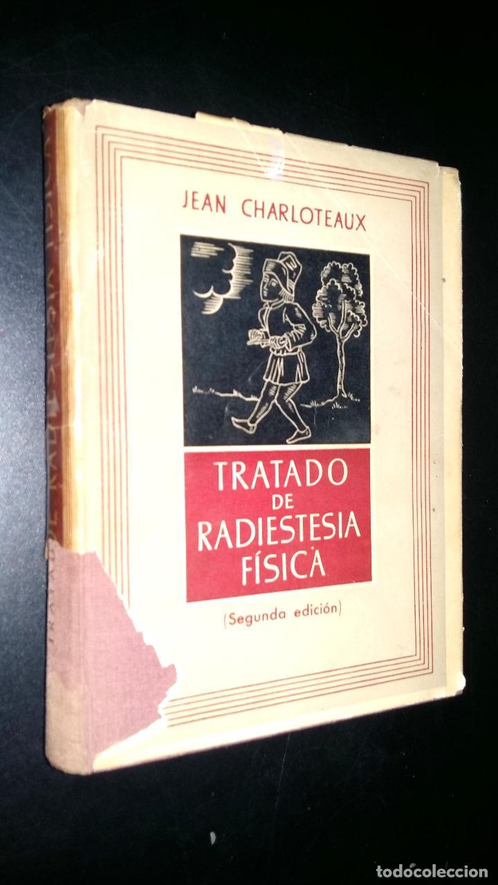 TRATADO DE RADIESTESIA FISICA / JEAN CHARLOTEAUX (Libros de Segunda Mano - Ciencias, Manuales y Oficios - Otros)