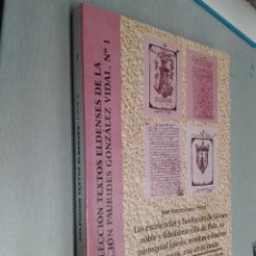 Gebrauchte Bücher - COLECCIÓN TEXTOS ELDENSES DE LA FUNDACIÓN PAURIDES GONZÁLEZ VIDAL Nº 1 / J. MONTESINOS / ELDA 1997 - 80224433