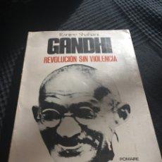 Libros de segunda mano: GANDHI REVOLUCION SIN VIOLENCIA. Lote 80294118