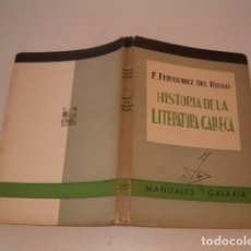 Libros de segunda mano: FRANCISCO FERNÁNDEZ DEL RIEGO. HISTORIA DE LA LITERATURA GALLEGA. RMT79453. . Lote 80298165