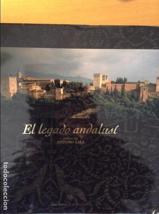 el legado andalusi las rutas de al andalus prlogo de antonio gala