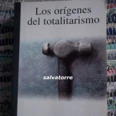 Libros de segunda mano: HANNAH ARENDT.LOS ORIGENES DEL TOTALITARISMO. TAURUS.2001. Lote 80386337