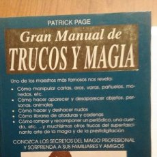 Libros de segunda mano: GRAN MANUAL DE TRUCOS Y MAGIA - PATRICK PAGE. Lote 62214124