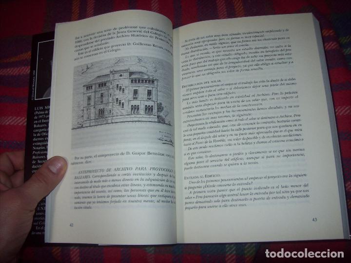 Libros de segunda mano: EL COL·LEGI NOTARIAL DE LES ILLES BALEARS. UN SEGLE DHISTÒRIA SOCIAL I ECONÒMICA...2004. - Foto 3 - 103017199