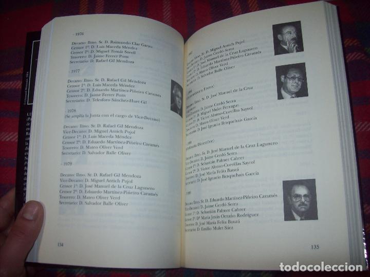 Libros de segunda mano: EL COL·LEGI NOTARIAL DE LES ILLES BALEARS. UN SEGLE DHISTÒRIA SOCIAL I ECONÒMICA...2004. - Foto 13 - 103017199