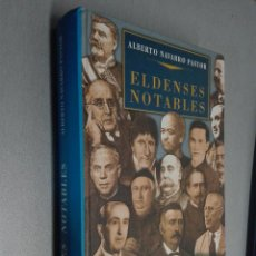 Gebrauchte Bücher - ELDENSES NOTABLES / ALBERTO NAVARRO PASTOR / ELDA 2000 - 80428801