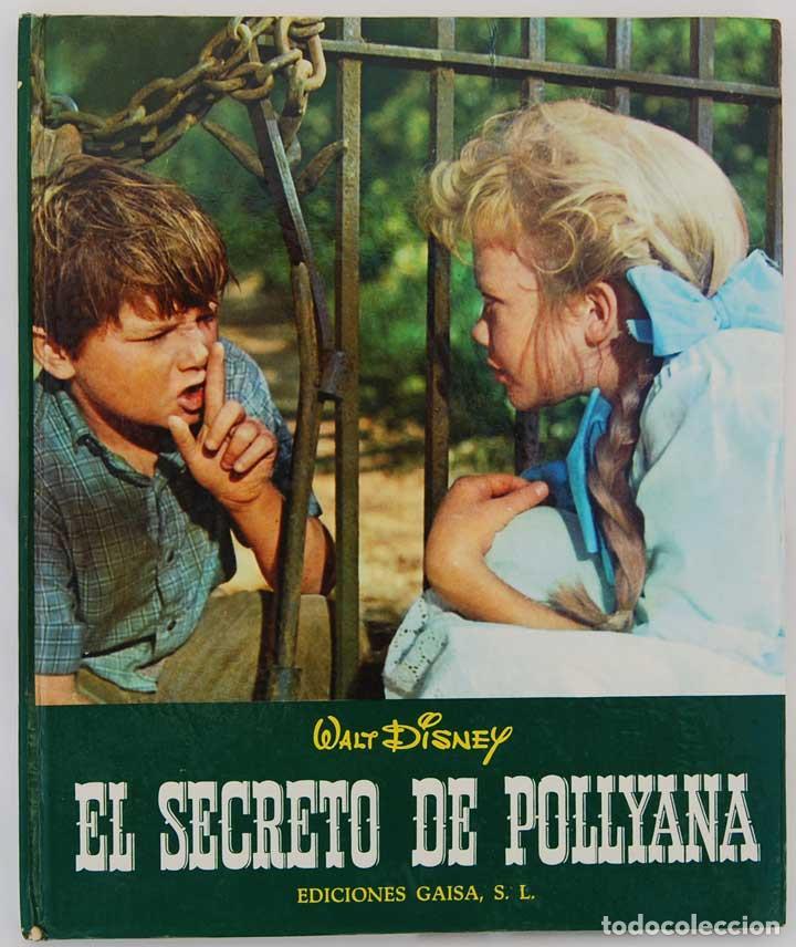 EL SECRETO DE POLLYANA - WALT DISNEY (Libros de Segunda Mano - Literatura Infantil y Juvenil - Otros)