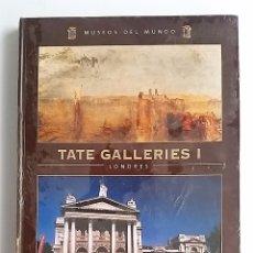 Libros de segunda mano: TATE GALLERIES I - LONDRES. COLECCIÓN MUSEOS DEL MUNDO. EDITORIAL ESPASA ----PRECINTADO----. Lote 80664638