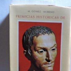 Libros de segunda mano: PRIMICIAS HISTORICAS DE SAN JUAN DE DIOS (EL HOMBRE QUE SUPO AMAR). GOMEZ-MORENO, M. MADRID 1950. Lote 152682186