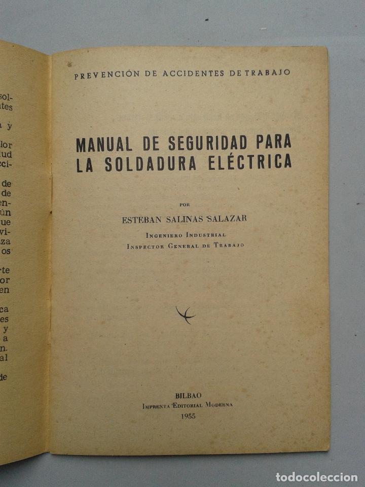 Libros de segunda mano: Manual de Seguridad para la soldadura eléctrica. Estebán Salinas Salazar. Año 1955. - Foto 2 - 80724498