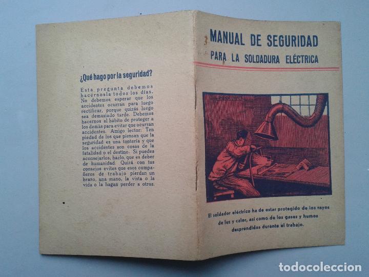 Libros de segunda mano: Manual de Seguridad para la soldadura eléctrica. Estebán Salinas Salazar. Año 1955. - Foto 5 - 80724498