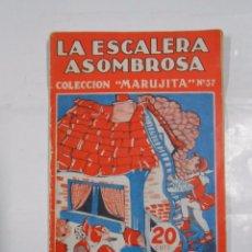 Libros de segunda mano: LA ESCALERA ASOMBROSA. COLECCION MARUJITA Nº 37 - EDITORIAL MOLINO. 1934. TDKP11. Lote 29959672
