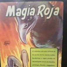 Libros de segunda mano: MAGIA ROJA. ED.CAYMI. COLECCIÓN CIENCIAS OCULTAS. ARGENTINA 1958. Lote 80764454
