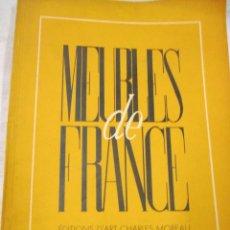 Libros de segunda mano: DECORACION 50'S MUEBLES - ' MEUBLES DE FRANCE ' - EDITIONS D'ART PARIS 1950 LAMINAS B/N + INFO . Lote 80764514