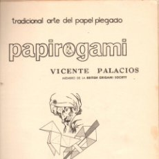Libros de segunda mano: VICENTE PALACIOS : PAPIROGAMI - PAPIROFLEXIA (SALVATELLA, 1972) GRAN FORMATO. Lote 80815331