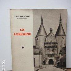 Libros de segunda mano: LA LORRAINE - LOUIS BERTRAND - (EN FRANCES). Lote 81022040