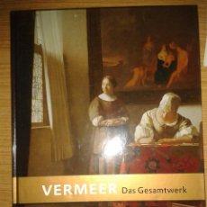 Libros de segunda mano: VERMEER. DAS GESAMTWERK. Lote 81089852