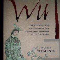 Libros de segunda mano: WU, JONATHAN CLEMENTS, ED. CRÍTICA. Lote 81116932