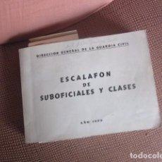Libros de segunda mano: LIBRO DIRECCION GENERAL DE LA GUARDIA CIVIL ESCALAFON DE . Lote 81121084