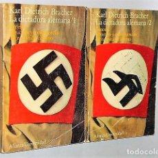 Libros de segunda mano: LA DICTADURA ALEMANA. GÉNESIS, ESTRUCTURA Y CONSECUENCIAS DEL NACIONALSOCIALISMO ( 2 TOMOS). Lote 81171372
