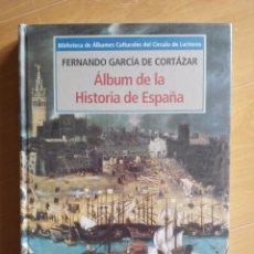Libros de segunda mano: BIBLIOTECA ALBUMES CULTURALES - FERNANDO GARCIA CORTÁZAR, ALBUM DE LA HISTORIA DE ESPAÑA. Lote 81189928