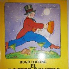 Libros de segunda mano: EL DOCTOR DOLITTLE EN LA LUNA HUGH LOFTING AMALIA MARTIN GAMERO 1990 AUSTRAL JUVENIL 136. Lote 81238216