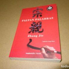 Libros de segunda mano: FALTAN PALABRAS. ZHANG JIE. ROCABOLSILLO / FICCION. Lote 81248996