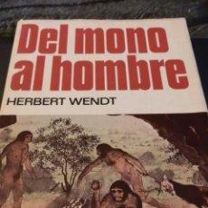 Libros de segunda mano: WENDT HERBERT, DEL MONO AL HOMBRE.1ª 1976.GUAFLEX SOBRECUB.USADO.18X24, 288 PP ILUSTRADO. Lote 81690200