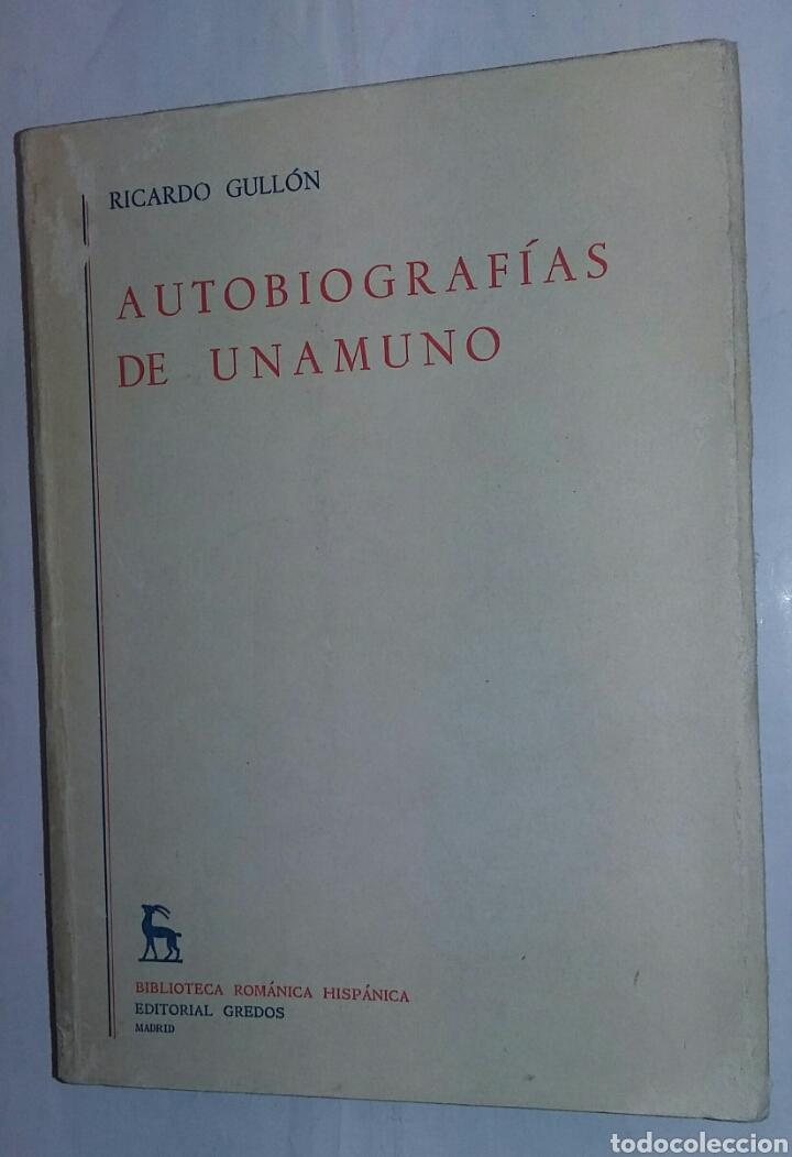 AUTOBIOGRAFÍAS DE UNAMUNO - GULLÓN, RICARDO. - TDK213 (Libros de Segunda Mano - Pensamiento - Otros)