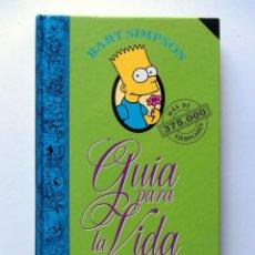 Libros de segunda mano: GUIA PARA LA VIDA DE BART SIMPSON. GROENING. Lote 81888714