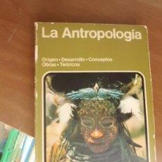 Livres d'occasion: LIBRO LA ANTROPOLOGÍA 1977 EDIRTORIAL NOGUER L-14393. Lote 81894108