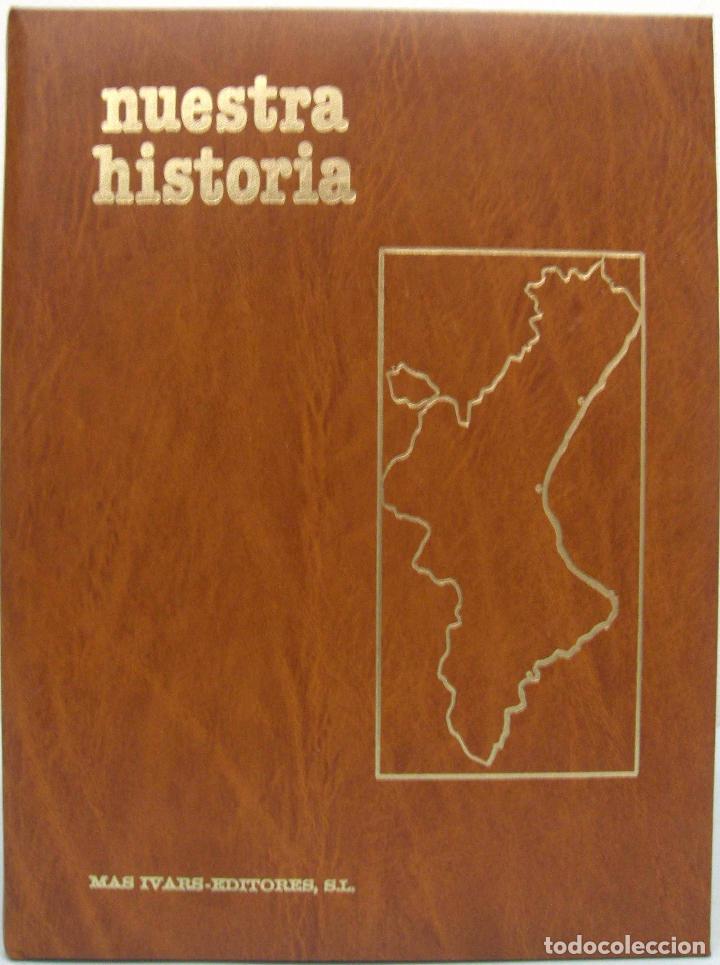 Libros de segunda mano: NUESTRA HISTORIA (7 TOMOS). MAS IVARS EDITORES, 1980. - Foto 2 - 81927516