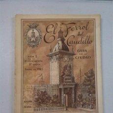 Libros de segunda mano: EL FERROL DEL CAUDILLO (1945). Lote 81960960