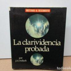 Libros de segunda mano: CLARIVIDENCIA PROBADA - LA. EL EXTRAORDINARIO CASO DE GERARD CROISET - POLLACK, J. H. . Lote 150109828