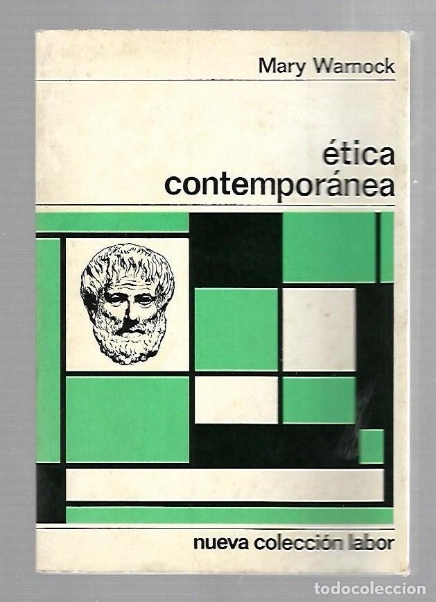 ETICA CONTEMPORANEA. MARY WARNOCK. 61. NUEVA COLECCION LABOR. 1968 (Libros de Segunda Mano - Pensamiento - Otros)