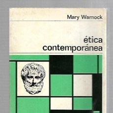 Libros de segunda mano: ETICA CONTEMPORANEA. MARY WARNOCK. 61. NUEVA COLECCION LABOR. 1968. Lote 81982648