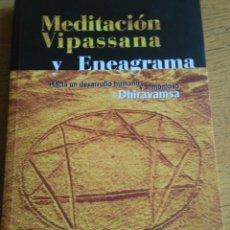 Libros de segunda mano: MEDITACION VIPASSANA Y ENEAGRAMA .DHIRAVAMSA (LOS LIBROS DE LA LIEBRE DE MARZO). Lote 82008320