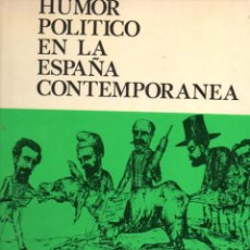 Libros de segunda mano: ROCA / FERRER : HUMOR POLÍTICO EN LA ESPAÑA CONTEMPORÁNEA (CAMBIO 16, 1977) GRAN FORMATO. Lote 82101812