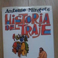 Libros de segunda mano: HISTORIA DEL TRAJE POR ANTONIO MINGOTE EDITADO POR CIRCULO DE LECTORES. Lote 82218080