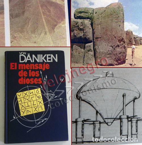 EL MENSAJE DE LOS DIOSES - LIBRO VON DÄNIKEN -MUY ILUSTRADO - MISTERIO ARQUEOLOGÍA NAZCA ISLA PASCUA (Libros de Segunda Mano - Parapsicología y Esoterismo - Otros)