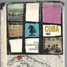Libros de segunda mano: CUBA 1966. XVII OLIMPIADA DE AJEDREZ. EDICIONES DEPORTIVAS. HABANA, CUBA. ILUSTRADO. SOBRECUBIERTA. Lote 82266452