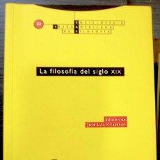 Libros de segunda mano: LA FILOSOFÍA DEL SIGLO XIX - AUTORES, VARIOS. Lote 44780019