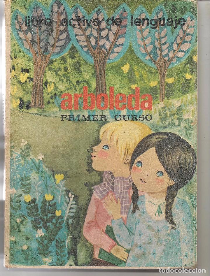 ARBOLEDA. LIBRO ACTIVO DE LENGUAJE. PRIMER CURSO. SANTILLANA 1968. (P/B74) (Libros de Segunda Mano - Literatura Infantil y Juvenil - Otros)