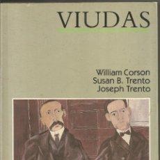 Libros de segunda mano: WILLIAM CORSON. SUSAN B. TRENTO. JOSEPH TRENTO. VIUDAS. MAEVA. Lote 82376240