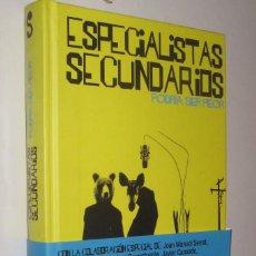 Libros de segunda mano: ESPECIALISTAS SECUNDARIOS - PODRIA SER PEOR - INCLUYE CD *. Lote 82475312
