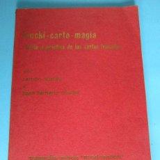 Libros de segunda mano: TRUCKI CARTO MAGIA. TEORÍA Y PRÁCTICA DE LAS CARTAS TRUCADAS. POR RAMÓN VARELA Y JUAN TAMARIZ, 1970.. Lote 82548608