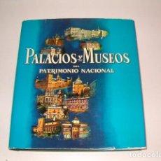 Libros de segunda mano: PALACIOS Y MUSEOS DEL PATRIMONIO NACIONAL. RMT79794. . Lote 82638232