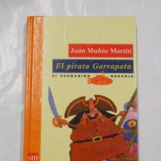 Libros de segunda mano: EL PIRATA GARRAPATA. JUAN MUÑOZ MARTIN-. TDK22. Lote 31612242