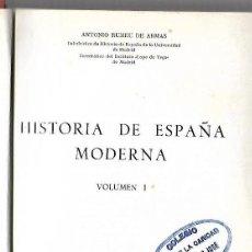 Libros de segunda mano: HISTORIA DE ESPAÑA MODERNA. VOLUMEN I. ANTONIO RUMEU DE ARMAS. 1965. EDICION ANAYA. Lote 82688472