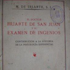 Libros de segunda mano: DOCTOR HUARTE DE SAN JUAN .IRIARTE.1939.4ª.425 PG PSICOLOGIA DIFERENCIAL. Lote 82715656